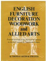 English Furniture Decoration, Woodwork and Allied Arts From the last half of the Seventeenth Century